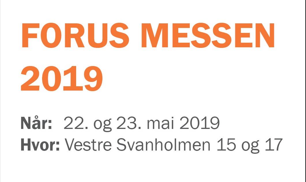 Forus Messen 2019 – 22-23 mai.
